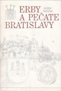 Novak, Jozef: Erby a Pecate Bratislavy. (Bratislavska Informacna a Propagacna Sluzba BIPS).