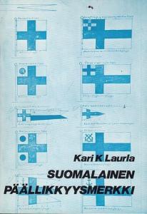 Laurla, Kari K.: Suomalainen Päällikkyysmerkki.