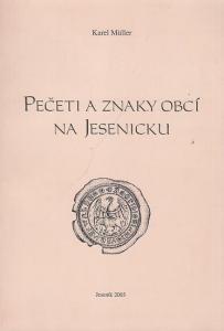 Müller, Karel: Peceti a Znaky Obci na Jesenicku.