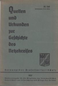 Netzekreis. - Gesellschaft für Heimatforschung und Heimatpflege im Netze - Kreis e. V. - Carl Schulz (Hrsg. ): Quellen und Urkunden zur Geschichte des Netzekreises. Teil III : Schönlanke 1773 - 1815. ( Gesellschaft für Heimatforschung und Heimatpflege ...