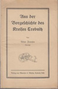 Trzebnica. - Trebnitz. - Franzke, Artur : Aus der Vorgeschichte des Kreises Trebnitz.