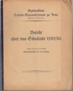 Jena. - Gymnasium Carolo - Alexandrinum. - Dr. von Hagen : Bericht über das Schuljahr 1925 / 1926.