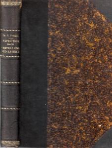 Preuss, Paul - Kolonial-Wirtschaftliches Komitee: Expedition nach Central- und Südamerika 1899 / 1900.