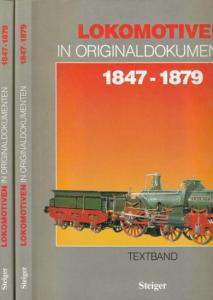Berger, Manfred (Einführung): Lokomotiven in Originaldokumenten 1847 - 1879. Komplett in 2 Bänden. Textband und Tafelband. Eine internationale Übersicht aus - Organ für die Fortschritte der Eisenbahnwesens in technischer Beziehung -