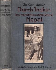 Boeck, Kurt: Durch Indien ins verschlossene Land Nepal. Ethnographische und photographische Studienblätter.