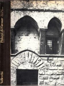 Florenz - Mario Bucci, Raffaello Bencini (Illustr.): Palazzi di Firenze. Quartiere di Santa Croce. Introduzione all´ architettura.