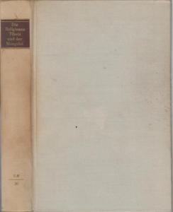 Tucci, Giuseppe, Walther Heissig / Matthias Schröder (Hrsg.): Die Religionen Tibets und der Mongolei (= Die Religionen der Menschheit, Band 20).