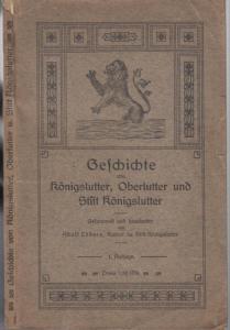 Königslutter.- Adolf Lüders (Bearb.): Geschichte von Königslutter, Oberlutter und Stift Königslutter.
