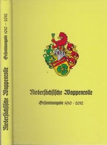 Kleeblatt. - Hrsg.: Heraldischer Verein ' Zum Kleeblatt ' von 1888 zu Hannover e.V. - Bearbeiter: Tönnis, Volkmar / Ratzke, Horst- Gunter. - Geleitwort von Henning, Eckart. - Niedersächsische Wappenrolle. Gesamtausgabe 1910 - 2012.