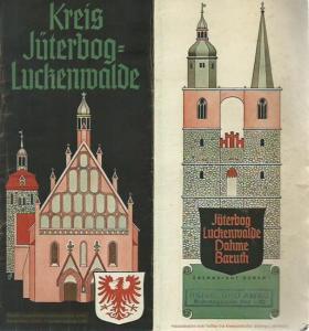 Jüterbog - Luckenwalde. - Herausgegeben vom Vorsitzer des Kreisausschusses Jüterbog-Luckenwalde. Jüterbog, Luckenwalde, Dahme, Baruth.