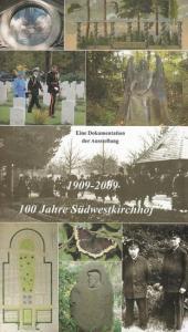 Förderverein Südwestkirchhof Stahnsdorf e.V. (Hrsg.): 100 Jahre Südwestkirchof 1909 -2009. Eine Dokumentation zur Ausstellung.