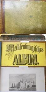 Mecklenburger Album. Mecklenburg. Schwerin. Strelitz. - Berendsohn. - Gottheil, J.: Mecklenburgisches Album. Eine Reihenfolge in Stahlstich ausgeführter Ansichten. Nach der Natur gezeichnet von Prof. Gottheil.
