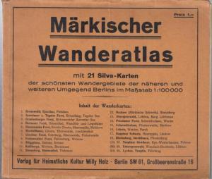 Märkischer Wanderatlas. - Silva. - Märkischer Wanderatlas mit 21 Silva - Karten der schönsten Wandergebiete der näheren und weiteren Umgegend Berlins im Maßstab 1 : 100 000.