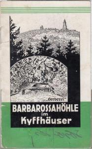 Verwaltung der Barbarossahöhle (Hrsg.): Barbarossahöhle im Kyffhäuser.