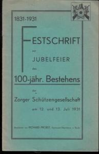 Zorge. - Probst, Richard (Bearb.): Festschrift zur Jubelfeier des 100-jährigen Bestehens der Zorger Schützengesellschaft 1831 - 1931 am 12. und 13. Juli 1931.