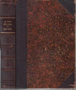 Serao, Mathilde. - Übersetzung: Hulda Meister ( d. i. Hulda von Sacher-Masoch ). - Die Märtyrer der Phantasie. Roman.