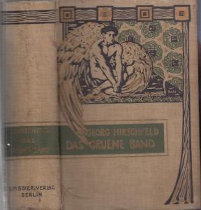 Hirschfeld, Georg: Das grüne Band. Roman aus jungem Leben.