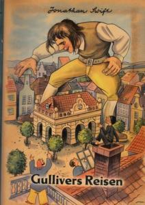 Swift, Jonathan - Märkische Margarinefabrik Berlin-Grunewald (Hrsg.): Gullivers Reisen zu den Zwergen und Riesen.