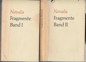 Novalis. - Hrsg. : Ewald Wasmuth. - Fragmente I und II. 2 Bände ( = Novalis. Werke / Briefe / Dokumente, Bände 2 und 3 ).