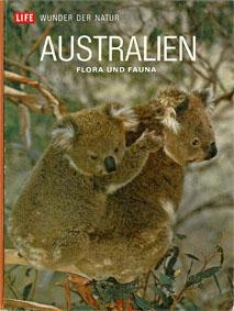 Bergamini, David Life - Wunder der Natur: Australien. Flora und Fauna