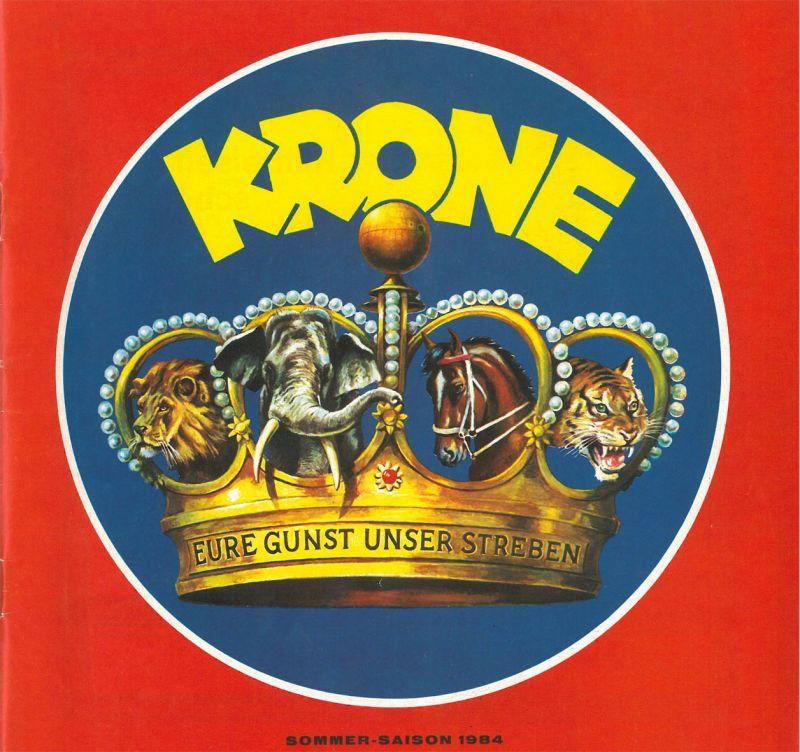 """Circus Krone Circus Krone """"Eure Gunst ist unser Streben"""": Programm 1984"""