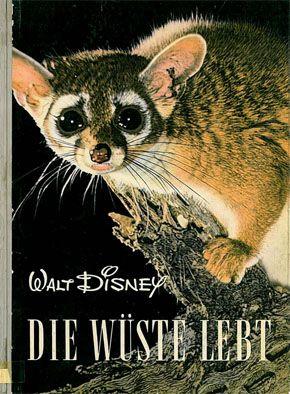 Disney, Walt Walt Disney - Die Wüste lebt. Entdeckungsreisen im Reiche der Natur.
