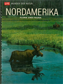 Farb, Peter Nordamerika. Flora und Fauna. Life - Wunder der Natur