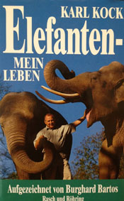 Kock, Karl Elefanten - Mein Leben