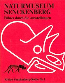 Naturkunde Museum Senckenberg (Hrsg.) Kleine Senckenberg-Reihe Nr. 1: Führer durch die Ausstellungen