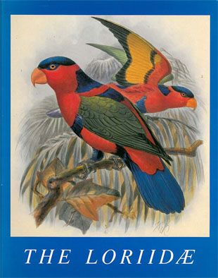 Mivart, St. George The Loriidae. A Monograph of the Lories, or Brush-Tongued Parrots, Composing the Family Loridae
