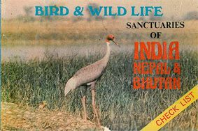 Singh, Raj Bird & Wild Life Sanctuaries of India, Nepal and Bhutan. Check List.