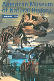The American Museum of Natural History (Hrsg.) The Official Guide