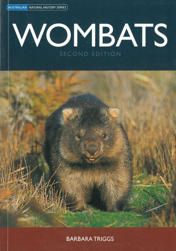 Triggs, Barbara Wombats (Second Edition, Australian Natural History Series)