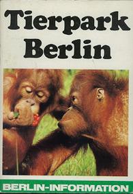 "Tierpark Berlin ""Berlin-Information"" mit Plan (5. Aufl., Orangs)"