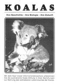 Zoo Duisburg Koalas. Ihre Geschichte-ihre Biologie-ihre Zukunft