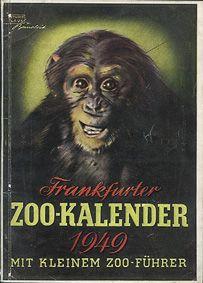 Zoo Frankfurt Frankfurter Zookalender mit kleinem Zoo-Führer (Schimpanse)