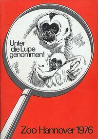 """Zoo Hannover """"Unter die Lupe genommen!"""", Jahresbericht 1976"""