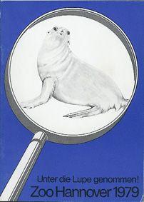 """Zoo Hannover """"Unter die Lupe genommen!"""", Jahresbericht 1979"""