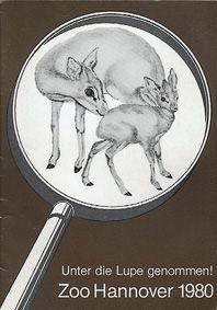"""Zoo Hannover """"Unter die Lupe genommen!"""", Jahresbericht 1980"""