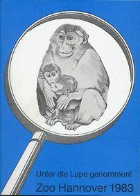 """Zoo Hannover """"Unter die Lupe genommen!"""", Jahresbericht 1983"""