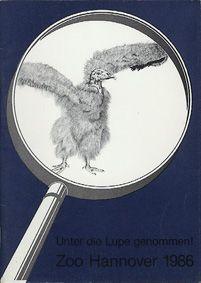 """Zoo Hannover """"Unter die Lupe genommen!"""", Jahresbericht 1986"""