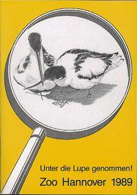 """Zoo Hannover """"Unter die Lupe genommen!"""", Jahresbericht 1989"""