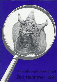 """Zoo Hannover """"Unter die Lupe genommen!"""", Jahresbericht 1991"""