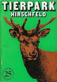 Tierpark Hirschfeld Führer (25 Jahre)