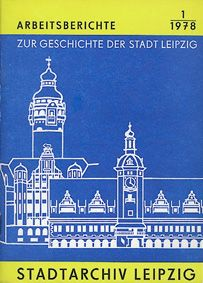 Leipzig Arbeitsberichte zu Geschichte Leipzig
