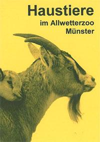Allwetterzoo Münster Haustiere im Allwetterzoo Münster