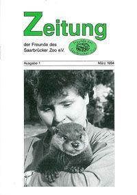 Zoo Saarbrücken Zeitung der Freunde des Zoos, Ausg. 1, März 94