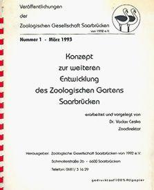 Zoo Saarbrücken Konzept zur weiteren Entwicklung des Zoologischen Gartens Saarbrücken
