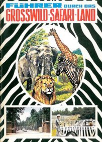 Safari-Land, Stukenbrock Führer durch das Großwild-Safari-Land (1. Auflage?)