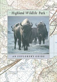 "Highland Wildlife Park Guide ""An explorer's guide"" (Wisent)"